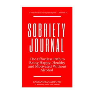 The Sobriety Journal: The Easy Way to Stop Drinking